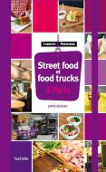 Guide de la street food et des food trucks à Paris