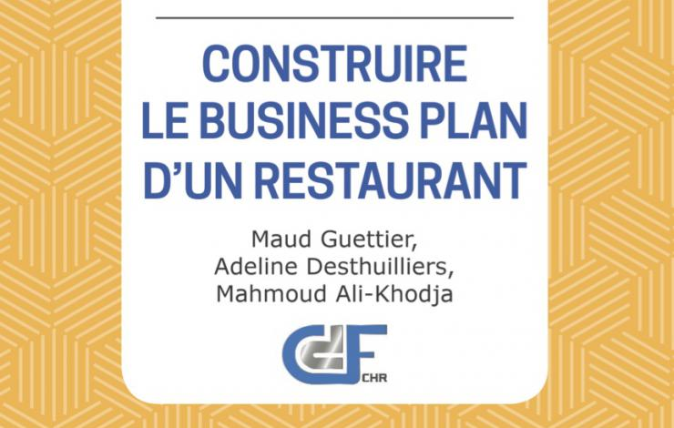 CONSTRUIRE LE BUSINESS PLAN D'UN RESTAURANT