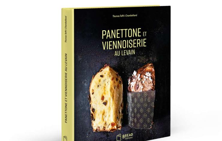 Panettone et viennoiserie au levain par Thomas Teffri-Chambelland