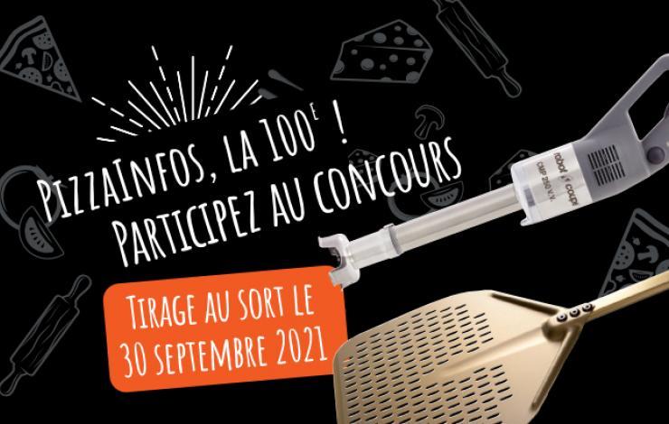 Jeu Concours 100e Anniversaire PizzaInfos