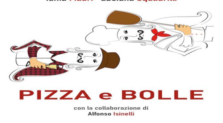 Pizza e bolle par Tania Mauri et Luciana Squadrilli