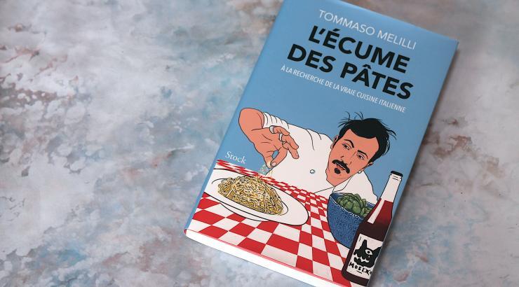 L'écume des pâtes de Tommaso Melilli : la recherche de la vraie cuisine italienne